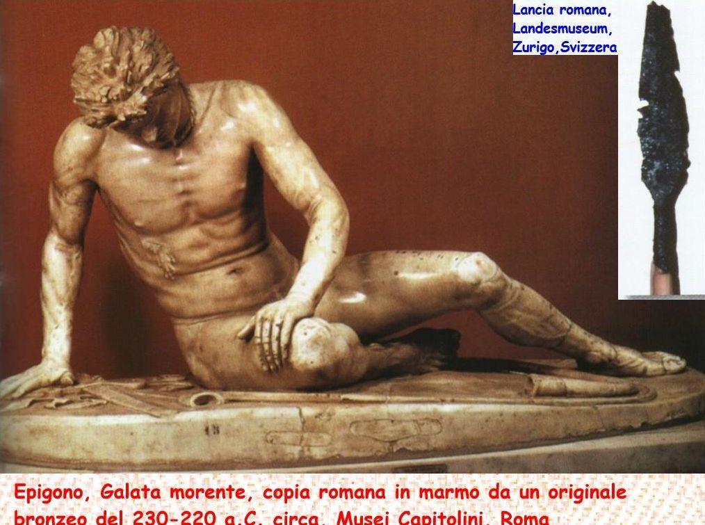 Galata morente (Epigono) e lancia romana